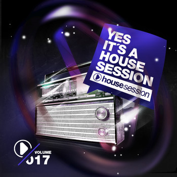 Various Artists - Yes, It's a Housesession, Vol. 17