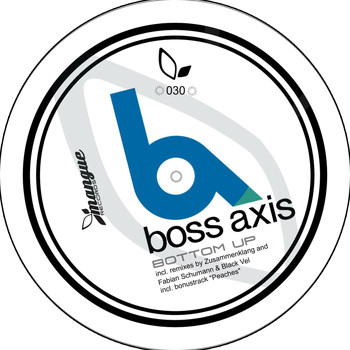 Boss Axis - Bottom Up / Peaches