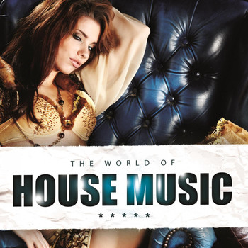 Various Artists - The World of House Music