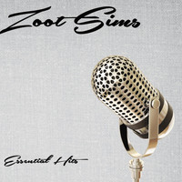 Zoot Sims - Essential Hits