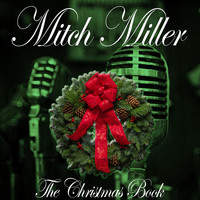 Mitch Miller - The Christmas Book