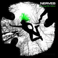 The Nerves - Leaving the Ashes