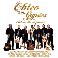Chico & The Gypsies - Chico & The Gypsies & International Friends