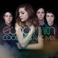Echosmith - Cool Kids (RAC Mix)