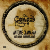 Antoine Clamaran - Get Down (Remixes 2014)