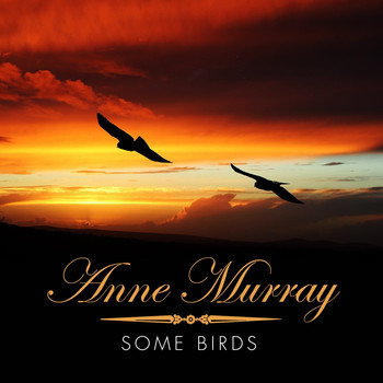 Anne Murray - Some Birds