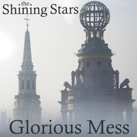The Shining Stars - Glorious Mess