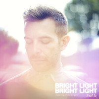 Bright Light Bright Light - Feel It (Remixes)
