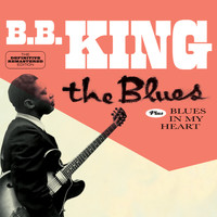 B.B. King - The Blues + Blues in My Heart (Bonus Track Version)