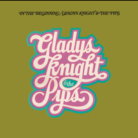 Gladys Knight & The Pips - In The Beginning (Expanded Edition)