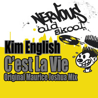 Kim English - C'est La Vie - Original Maurice Joshua Mix