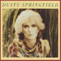 Dusty Springfield - It Begins Again (2001 Remastered version)