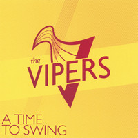 The Vipers - A Time To Swing