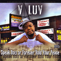 V-Luv - Speak Now or Forever Hold Your Peace Lp