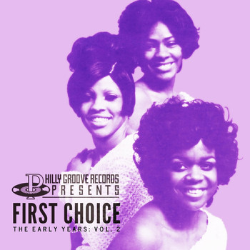 First Choice - Philly Groove Records Presents: The Early Years Vol. 2