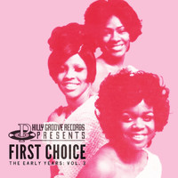 First Choice - Philly Groove Records Presents: The Early Years Vol. 3