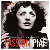 Edith Piaf - Passion piaf : 25 chansons immortelles