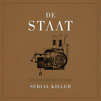 De Staat - Serial Killer