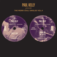 Paul Kelly - The Merri Soul Singles, Vol. 4