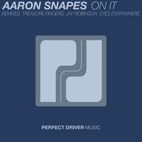 Aaron Snapes - On It EP