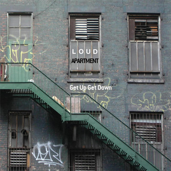 Loud Apartment featuring Bernie Worrell and Garrison Hawk - Get Up Get Down