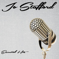 Jo Stafford - Essential Hits