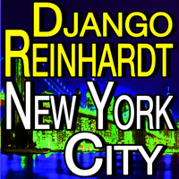Django Reinhardt - New York City