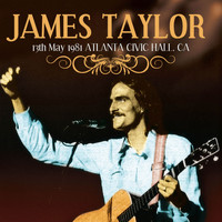 James Taylor - 13th May 1981 Atlanta, Civic Hall CA. Complete Live FM Radio Concert Broadcast (Remastered)