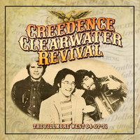 Creedence Clearwater Revival - The Fillmore West 04-07-71. Live FM Radio Broadcast Concert (Remastered)