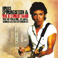 Bruce Springsteen & The E Street Band - The Fox Theatre, Atlanta, Georgia USA 30th September 1978 (Live Radio Broadcast Concert - Remastere