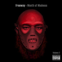 Freeway - Month of Madness, Vol. 2 (Explicit)