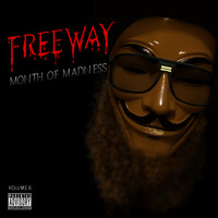 Freeway - Month of Madness, Vol. 6 (Explicit)