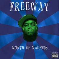 Freeway - Month of Madness, Vol. 7 (Explicit)