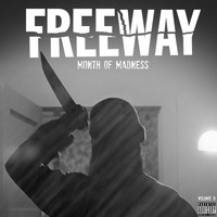 Freeway - Month of Madness, Vol. 9 (Explicit)