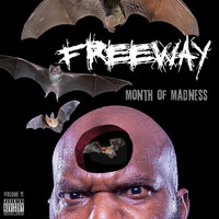 Freeway - Month of Madness, Vol. 11 (Explicit)