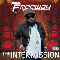 Freeway - The Intermission (Explicit)