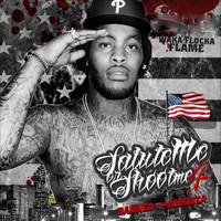 Waka Flocka Flame - Salute Me or Shoot Me 3 & 4