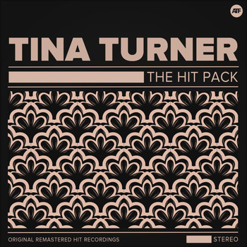 Tina Turner, Ike Turner - The Hit Pack