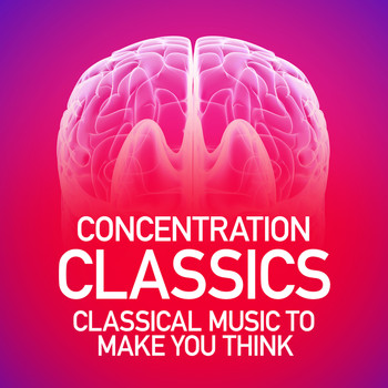 Sergei Prokofiev - Concentration Classics: Classical Music to Make You Think