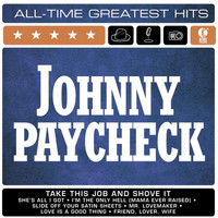 Johnny Paycheck - Johnny Paycheck: All-Time Greatest Hits