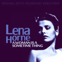 Lena Horne - A Woman Is a Sometime Thing