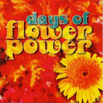 Various Artists - Days of Flower Power