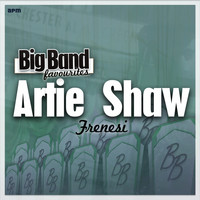 Artie Shaw and his orchestra - Frenesi - Big Band Favourites