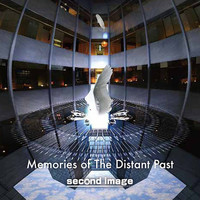 second image - Memories of the Distant Past