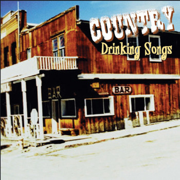 Various Artists - Country Drinking Songs
