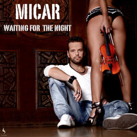 Micar - Waiting for the Night