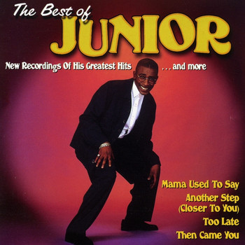 Junior - The Best of Junior - Mama Used to Say