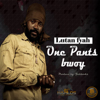 Lutan Fyah - One Pants Bwoy - Single