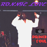 Ronnie Love - The Prince of Soul