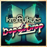 Krafty Kuts - Dope 2 Drop